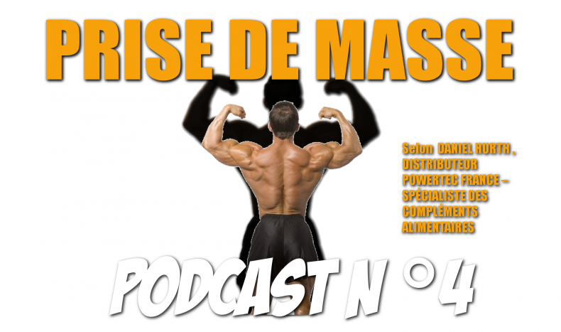 Podcast n°4 : La Prise de Masse, les gainers