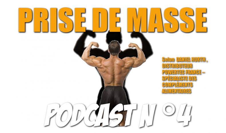 Podcast n°4 : La Prise de Masse, les gainers