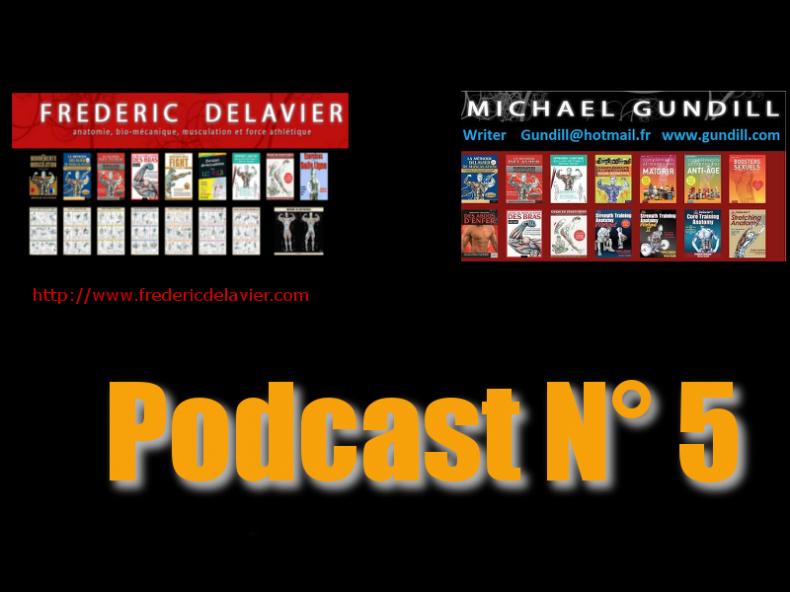 Podcast N°5  : Frederic Delavier & Michael Gundill