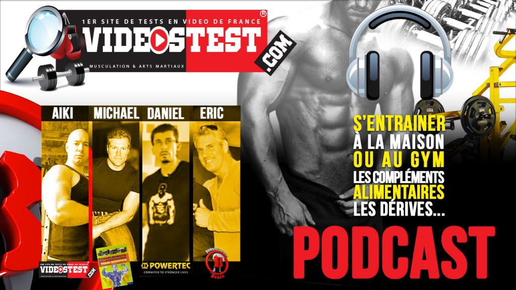 Podcast n°8 : Bilan du Bodybuilding, Marketing, Mensonge, training maison… Avec M. Gundill, D. HURTH et Eric de BBR