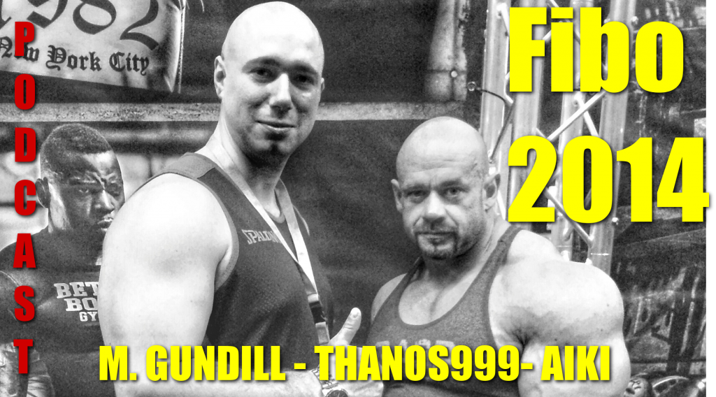 Podcast N°9 : Le FIBO 2014 avec Michael GUNDILL et THANOS999