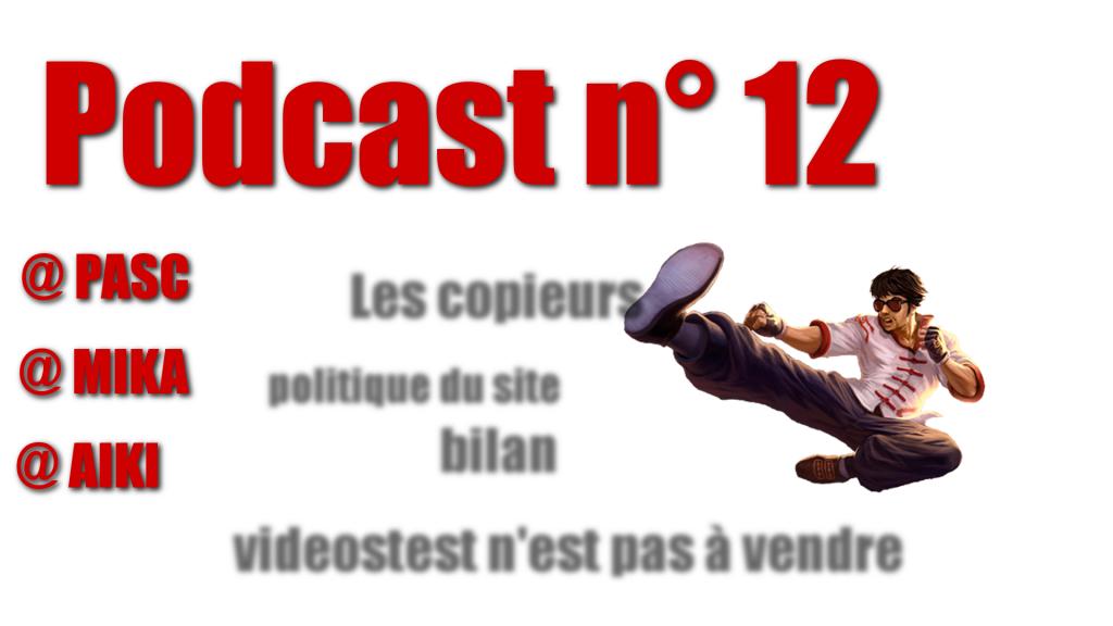 Podcast n°12 : Bilan – Notre politique (rappel)- nos tests – mise au point