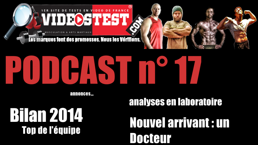Podcast n°17 : Bilan 2014- Annonces- Nouveau membre- Top de la team
