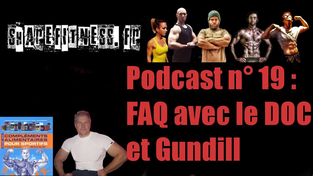 Podcast n°19 : FAQ avec le Doc et Michael Gundill