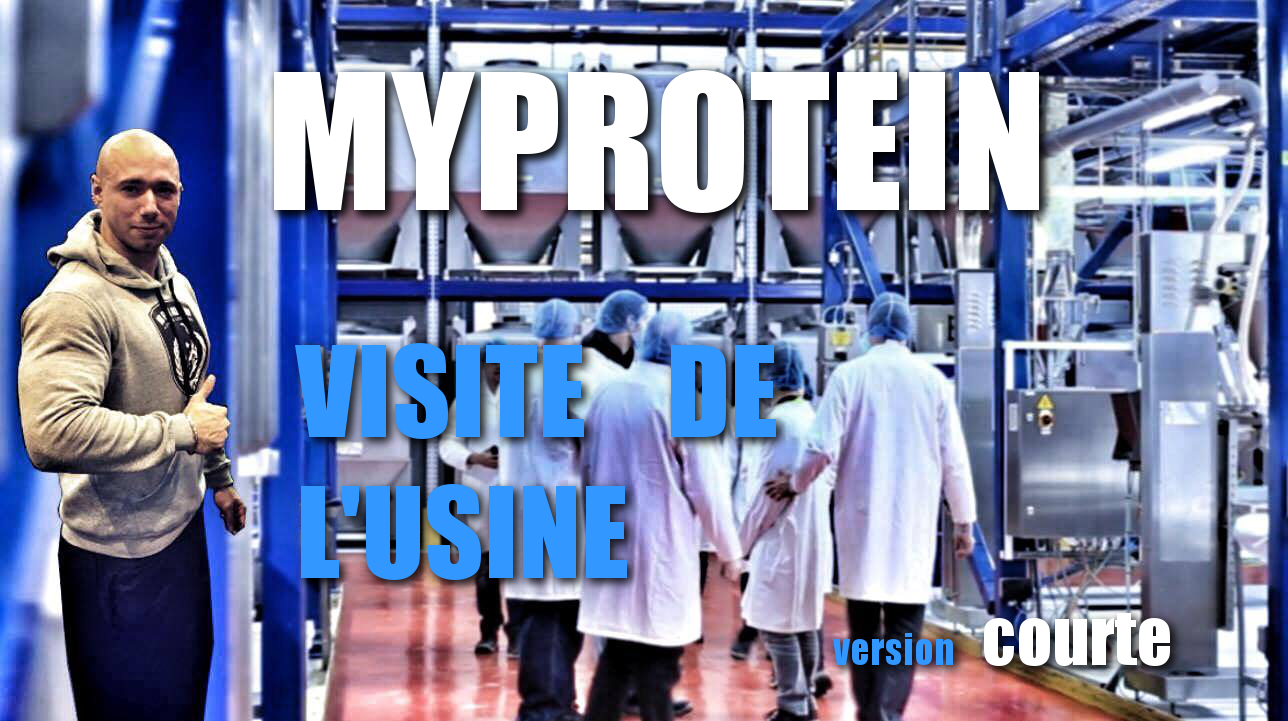 Myprotein : Visite de leur usine et locaux – Version courte