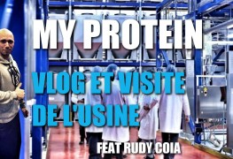 VLOG-VISITE-USINE-MYPROTEIN-RUDY-COIA