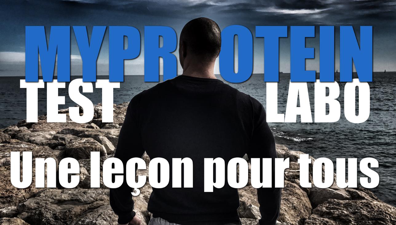 """Myprotein : le Test en laboratoire """"Une leçon pour nous Tous """""""