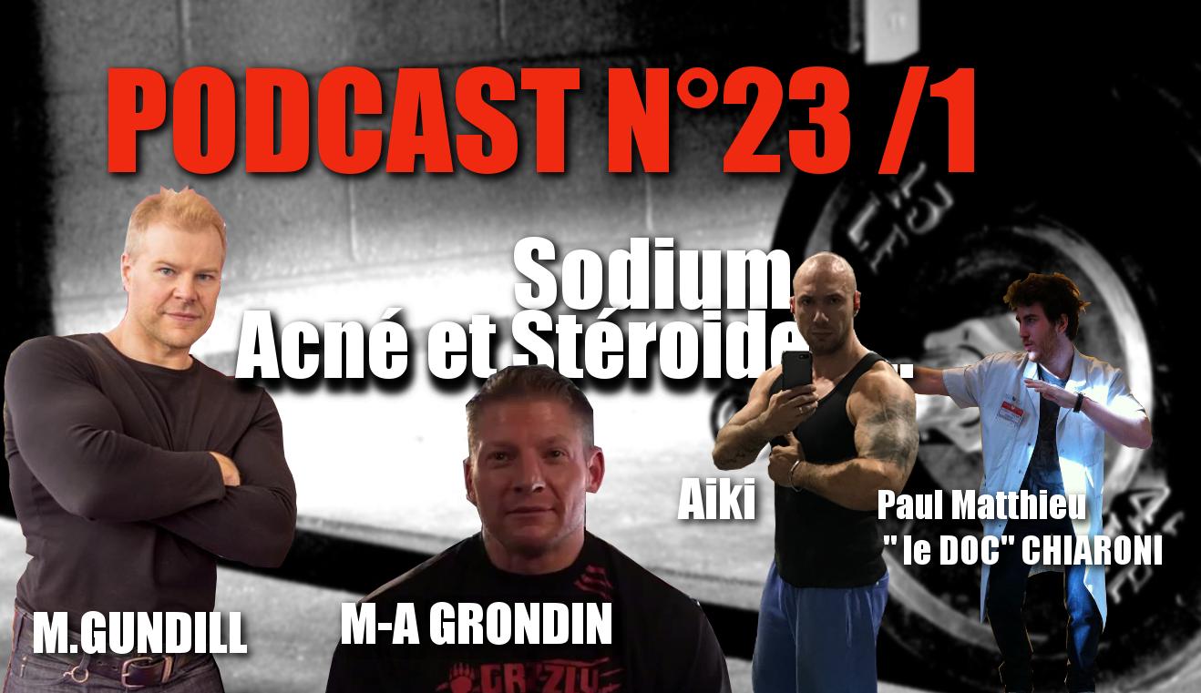"""Podcast n°23/1 : Marc-antoine Grondin – Gundill- le doc """" l'acné et les produits dopants"""""""