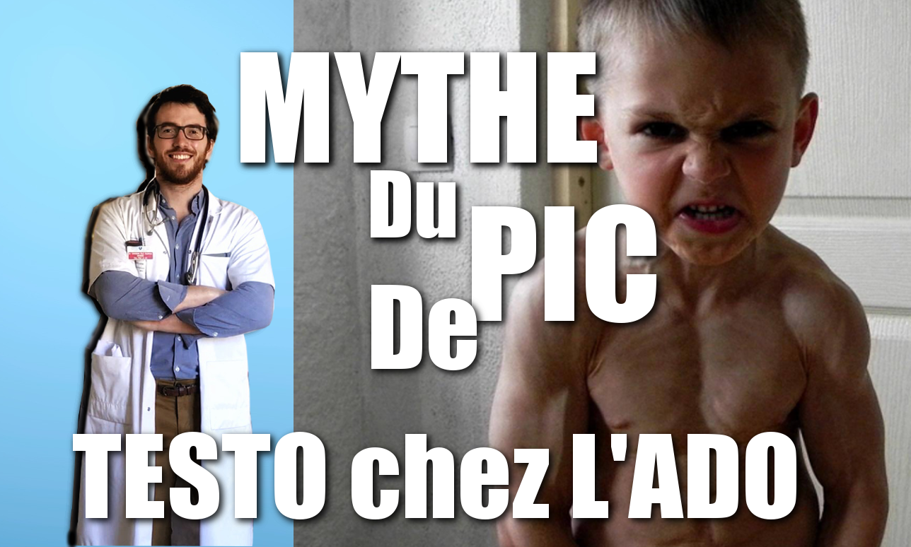 CHRONIQUE DU DOC#3 : Le MYTHE du PIC DE TESTOSTERONE chez l'ADO