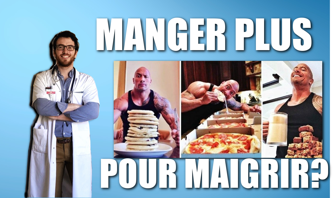 MANGER PLUS POUR BRULER PLUS DE CALORIES ?! Mythe ou réalité – CDD #21
