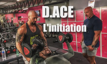 D.ACE – Sa transformation physique avec le Coach ARNAUD PLAISANT  : L'initiation
