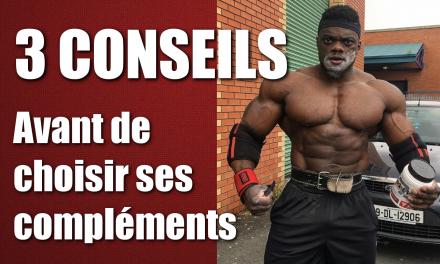 3 CONSEILS AVANT DE CHOISIR SES COMPLEMENTS ALIMENTAIRES