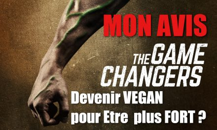 THE GAME CHANGERS : pour devenir champion , deviens VEGAN – mon avis