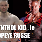 Comment avoir des gros bras  plus rapidement qu'avec Alex LEVAND :  Synthol Kid , le popeye Russe
